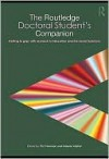 The Routledge Doctoral Student's Companion: Getting to Grips with Research in Education and the Social Sciences - Pat Thomson, Melanie Walker