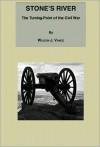 Stone's River: The Turning-Point of the Civil War - Wilson J. Vance, Truman Publishing