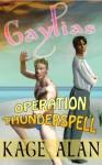 Operation Thunderspell - Kage Alan