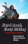 Hard Road, Easy Riding: Lesbian Biker Erotica - Sacchi Green, Rakelle Valencia, Valencia, Rakelle