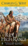 Ride the High Range - Charles G. West