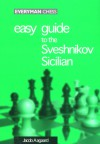 Easy Guide to the Sveshnikov Sicilian - Jacob Aagaard