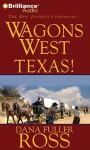 Texas! - Dana Fuller Ross, Phil Gigante