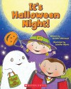 It's Halloween Night! - Jennifer Barrett O'Connell, Jennifer Morris, Jennifer E. Morris