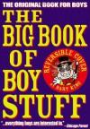 The Big Book of Boy Stuff - Bart King