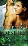 Uniform Desires (Heart of a Hero) - Simone Anderson