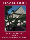 Mrs. Malory and a Death in the Family - Hazel Holt