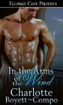 In the Arms of the Wind (WindTorn #3) - Charlotte Boyett-Compo