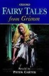 Fairy Tales from Grimm (Oxford Story Collections) - Jacob Grimm