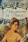 O Nascimento de Vénus - Sarah Dunant