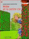 Millie et la petite clé - Anne-Marie Chapouton, Catherine Lachaud