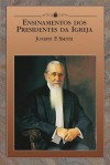 Teachings of Presidents of the Church: Joseph F. Smith - The Church of Jesus Christ of Latter-day Saints