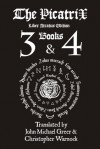 Picatrix Liber Atratus: Books 3 and 4 (Complete Picatrix Liber Atratus Edition) - Christopher Warnock, John Michael Greer