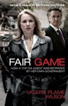 Fair Game: How a Top CIA Agent Was Betrayed by Her Own Government - Valerie Plame Wilson, Laura Rozen