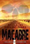 Macabre: A Journey Through Australia's Darkest Fears - Angela Challis, Dr Marty Young