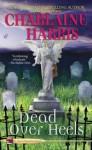 Dead Over Heels - Charlaine Harris