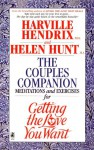 Couples Companion: Meditations & Exercises for Getting the Love You Want: A Workbook for Couples - Harville Hendrix, Helen LaKelly Hunt, Beatrice Benjamin