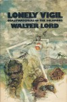 Lonely Vigil: Coastwatchers of the Solomons - Walter Lord