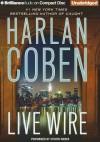 Live Wire (Myron Bolitar, #10) - Steven Weber, Harlan Coben