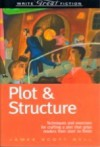 Write Great Fiction - Plot & Structure - James Scott Bell