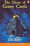 The Ghost of Genny Castle - John Escott, Colin Escott