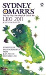 Sydney Omarr's Day-By-Day Astrological Guide for the Year 2011: Leo - Trish MacGregor, Rob MacGregor