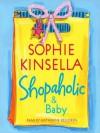 Shopaholic & Baby (Audio) - Katherine Kellgren, Sophie Kinsella