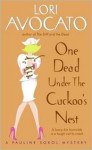 One Dead Under the Cuckoo's Nest - Lori Avocato