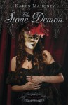 The Stone Demon (The Iron Witch Series) - Karen Mahoney