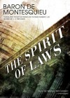 The Spirit of Laws - Montesquieu, Wanda McCaddon, Thomas Nugent