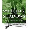 The Watcher in the Shadows - Carlos Ruiz Zafón, Jonathan Davis