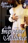 An Improper Alliance - Jane Toombs