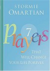 Seven Prayers That Will Change Your Life Forever - Stormie Omartian