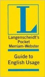 Langenscheidt's Pocket Merriam Webster Guide to English Usage (Langenscheidt's Pocket Merriam Webster Guide to English Usage) - Langenscheidt