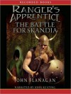 The Battle For Skandia: Ranger's Apprentice, Book 4 (MP3 Book) - John Flanagan, John Keating