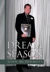 Dream Season - John McDermott