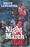 Night March - Bruce Lancaster