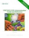 OSF DCE Gds Administration Guide and Reference Release 1.1 - Open Software Foundation
