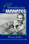 Introducing the Manatee - Warren Zeiller