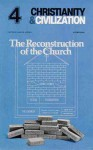 The Reconstruction of the Church - James B. Jordan