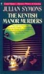 The Kentish Manor Murders - Julian Symons
