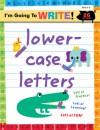 I'm Going to Write Workbook: Lowercase Letters - Harriet Ziefert, Yukiko Kido