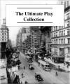 The Ultimate Play Collection (50+ Plays) - Oscar Wilde, Eugene O'Neill, Henrik Ibsen, J.M. Barrie, George Bernard Shaw
