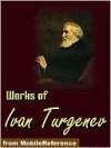 Works of Ivan Turgenev - Ivan Turgenev