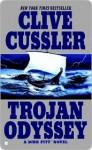 Trojan Odyssey (Dirk Pitt, #17) - Clive Cussler
