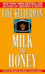 Milk and Honey (Peter Decker/Rina Lazarus, #3) - Faye Kellerman