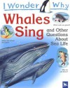 I Wonder Why Whales Sing - Caroline Harris