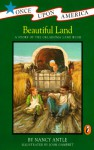 Beautiful Land: A Story of the Oklahoma Land Rush - Nancy Antle
