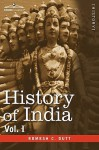 History of India, in Nine Volumes: Vol. I - From the Earliest Times to the Sixth Century B.C - Romesh C. Dutt, A.V. Williams Jackson
