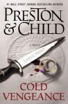 Cold Vengeance (Pendergast, #11) - Douglas Preston, Lincoln Child